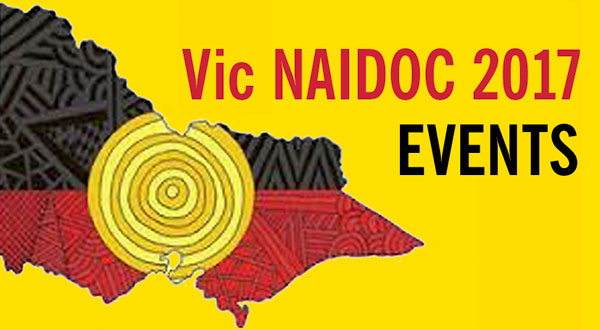 Vic NAIDOC 2017 EVENTS
